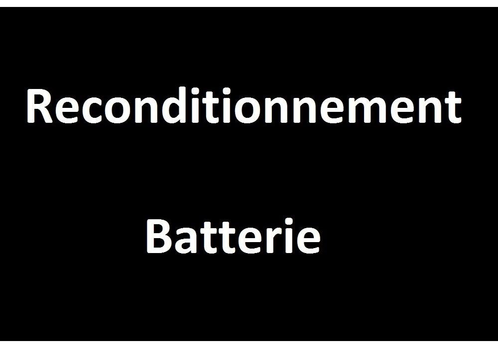 Reconditionnement Batterie